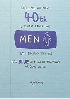 Male Humour 40th Birthday Card PLK0010