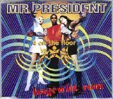 MR. PRESIDENT - 4 On The Floor [single-Cd] - Zortam Music
