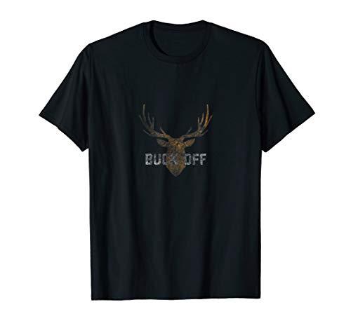 Funny Deer Hunting T-shirts - Buck Off Funny Deer Hunting Big Antler Anti Social T Shirt