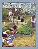 Steps to a Bountiful Kids Gardening, , 0915873427