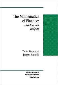 The Mathematics of Finance: Modeling and Hedging (The Brooks/Cole Series in Advanced Mathematics)