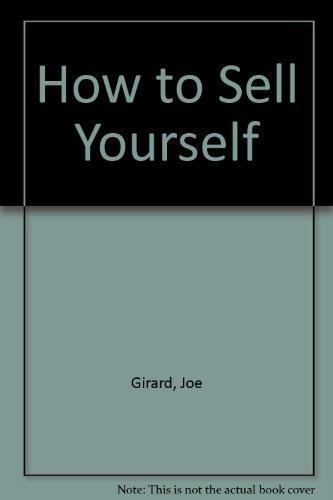 (How to Sell Yourself)
