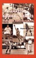 Download Amazing Baseball Heroes: Inspirational Negro League Stories PDF