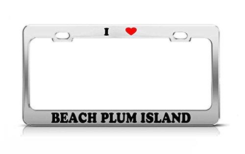(Yves Horace I HEART BEACH PLUM ISLAND Delaware Island Nature Metal Tag License Plate Frame)