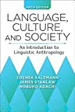 Language, Culture, and Society 5th Edition