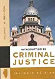 Introduction to Criminal Justice : Illinois Edition, Martin, Richard H., 0534725953
