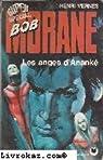 Bob Morane, tome 134 : Les Anges d'Ananké par Vernes