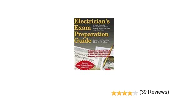 Electricians exam preparation guide based on the 2011 nec john electricians exam preparation guide based on the 2011 nec john e traister dale c brickner 9781572182554 amazon books fandeluxe