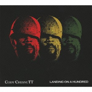 Cody Chesnutt - Landing On A Hundred [Japan CD] PCD-93615