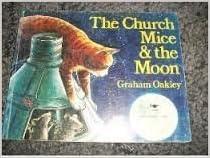 The Church Mice & The Moon