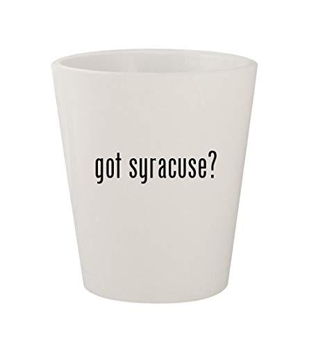 (got syracuse? - Ceramic White 1.5oz Shot Glass )