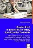 Graphic Print in Selected Elementary Social Studies Textbooks, Jeanine M. VanDeVort, 363902429X