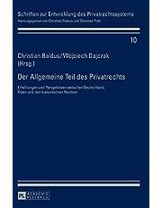Der Allgemeine Teil des Privatrechts: Erfahrungen und Perspektiven zwischen Deutschland, Polen und den lusitanischen Rechten