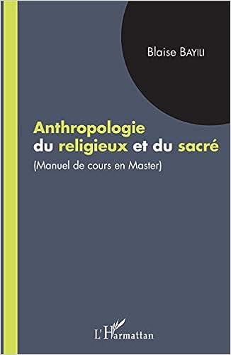 Amazon Fr Anthropologie Du Religieux Et Du Sacre Manuel