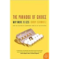 The Paradox of Choice: Publisher: Harper Perennial
