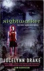 [(Nightwalker: The First Dark Days Novel)] [Author: Jocelynn Drake] published on (August, 2008)