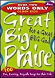 Great Big Praise for a Great Big God, Lillenas Publishing, 0834171198