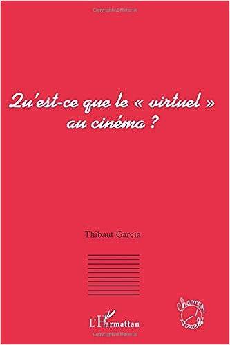 """Livres électroniques gratuits Qu'est-ce que le """"virtuel"""" au cinéma ?"""