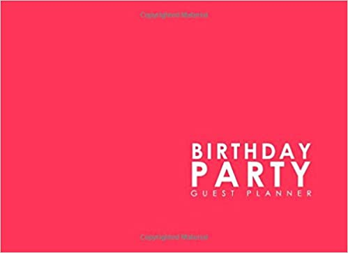 Birthday Party Guest Planner: Blank Guest List Book, Guest