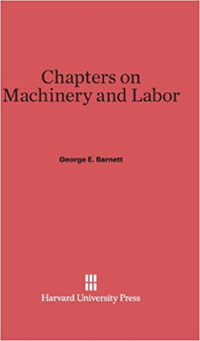 Chapters on Machinery and Labor