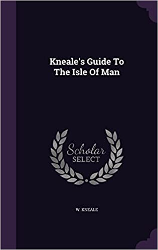 Kneale's Guide To The Isle Of Man