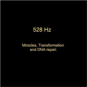 DNA Repair 528 Hz