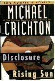 Michael Crichton: Two Complete Novels