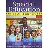 Special Education for All Teachers 5th (fifth) Edition by COLARUSSO RONALD P, OROURKE COLLEEN M (2013)