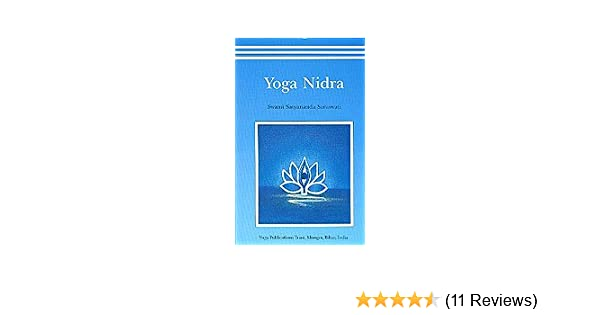 Yoga Nidra: Swami Satyananda Saraswati: Amazon.com: Books