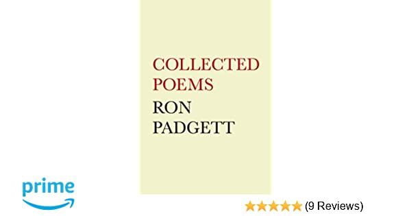 Collected Poems: Ron Padgett: 9781566893428: Amazon com: Books