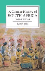 A Concise History of South Africa (Cambridge Concise Histories)