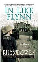 [In Like Flynn] [by: Rhys Bowen]