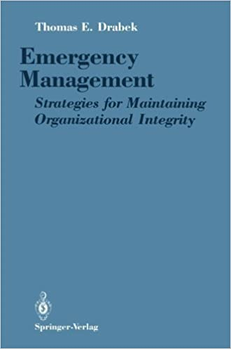 Book Emergency Management: Strategies for Maintaining Organizational Integrity by Drabek, Thomas E. (1989)