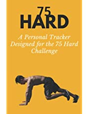 75 Hard: A Personal Tracker Designed for the 75 Hard Challenge