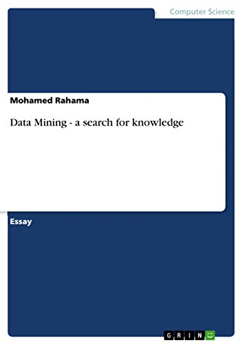 Data Mining - a search for knowledge