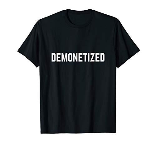 Funny Demonetized Blogging Video Making T- Shirt