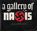 A Gallery of Nazis, Morris Cargill, 0818402563