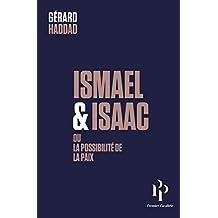 Ismaël & Isaac: Ou la possibilité de la paix