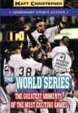 The World Series, Matt Christopher and Stephanie Peters, 0316018570