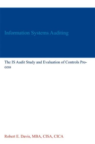 Information Systems Auditing: The IS Audit Study and Evaluation of Controls Process