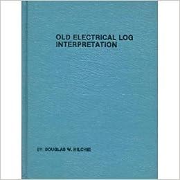 Old (pre 1958) electrical log interpretation (An IED