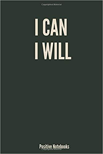 I Can I Will: Motivational Notebook, Journal, Diary (109 ...