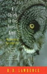 A Shriek in the Forest Night: Wilderness Encounters