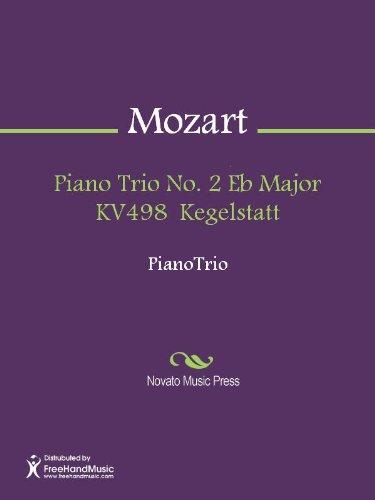 Piano Trio No. 2 Eb Major KV498  Kegelstatt - Violin - Kegelstatt Trio