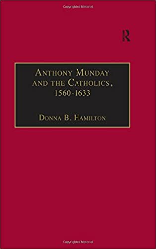 Anthony Munday and the Catholics, 1560-1633: Amazon.es ...