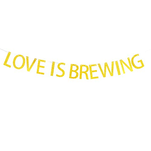 Love is Brewing Banner Hanging Decor for Wedding,Bachelorette,Bridal Shower,Fiesta Party Decorations Gold Banner Pertlife by Pertlife