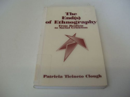 The end(s) of ethnography : from realism to social criticism
