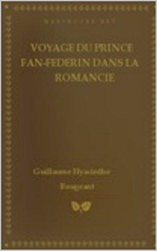 voyage-du-prince-fan-federin-dans-la-romancie-french-edition