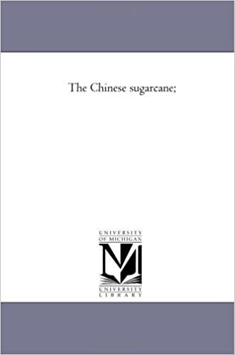 Book The Chinese sugarcane; by Michigan Historical Reprint Series (2005-12-20)