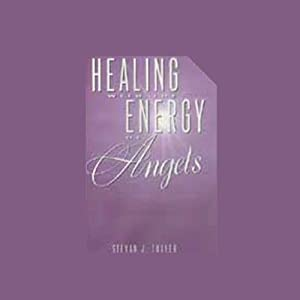Healing with the Energy of Angels Audiobook